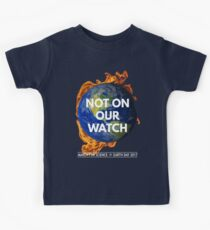 Not On Our Watch: March for Science 2017 Kids Clothes