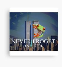 Never Froget 9/11/2001 Canvas Print