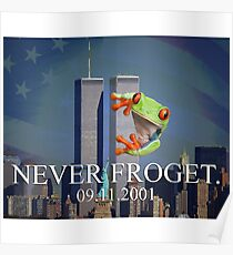 Never Froget 9/11/2001 Poster
