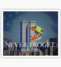 Never Froget 9/11/2001 Sticker