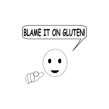 Blame It On Gluten by Almdrs