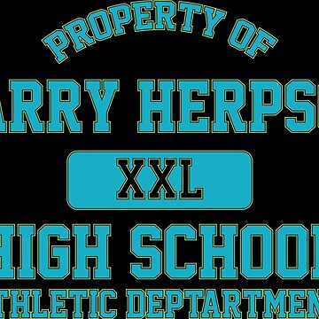 Property of Harry Herpson High School Athletic Dept. by MookHustle