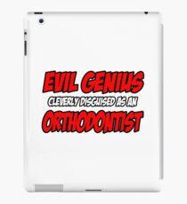 Evil Genius ... Orthodontist iPad Case/Skin