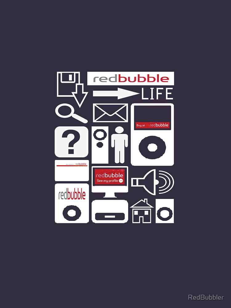 The RedBubble Life by RedBubbler