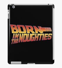 Born in the Noughties 00s - Back to the Future iPad Case/Skin