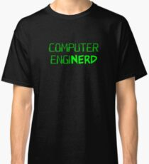 Computer Engineer Enginerd Classic T-Shirt