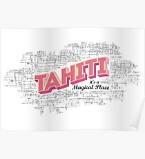 Tahiti it's a magical place 2 Poster