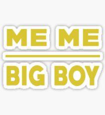 Me Me Big Boy T Shirt Sticker