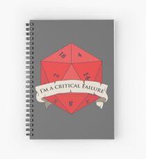 I'm a critical Failure Spiral Notebook