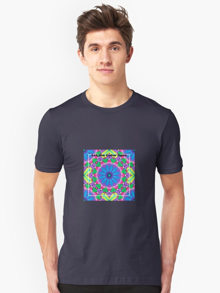 Let the Color Spin Unisex T-Shirt Front