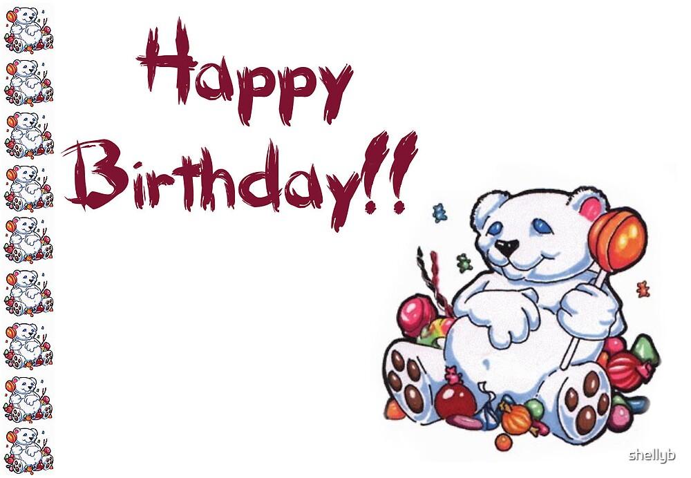 Happy Birthday Bear by shellyb