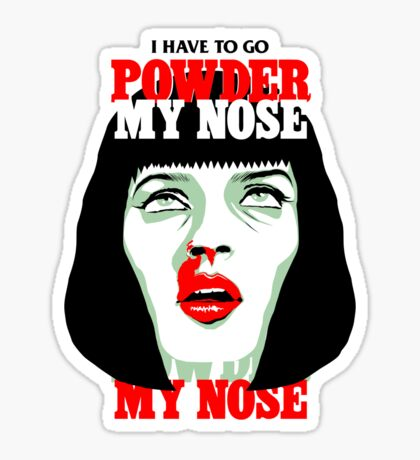 Powder My Nose Sticker