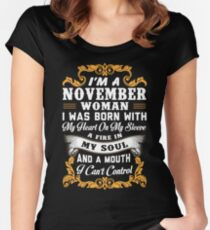 I'm A November Woman Shirt Women's Fitted Scoop T-Shirt