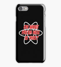 Oh What Fresh Hell Is This? iPhone Case/Skin