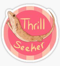 Thrill Seeker! Sticker