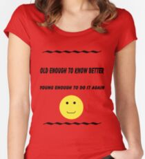 Old Enough T-Shirt Women's Fitted Scoop T-Shirt