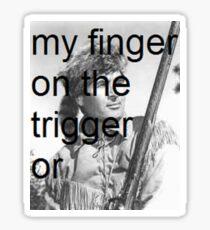 taking back davy - trigger Sticker