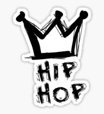 Hip-hop is king Sticker