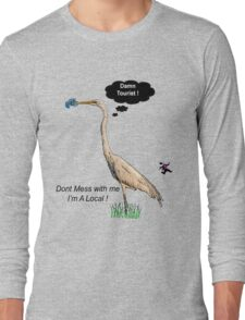 Damn Tourist ! Long Sleeve T-Shirt