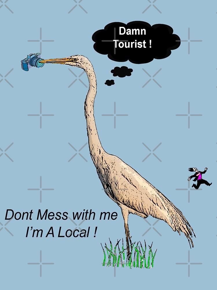 Damn Tourist ! by ButchPetty