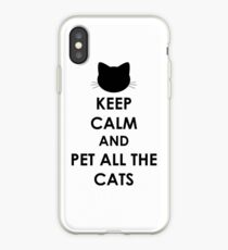 Keep Calm and Pet All The Cats iPhone Case