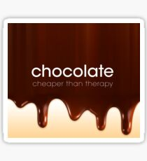 Chocolate - Cheaper than Therapy Sticker