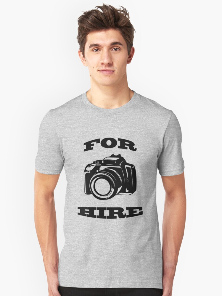 For Hire Unisex T-Shirt Front