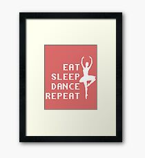 Eat Sleep Dance Repeat Quote Framed Print