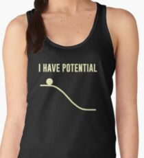 I Have Potential Energy Women's Tank Top