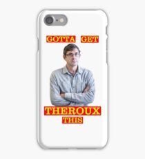 gotta get louis theroux iPhone Case/Skin