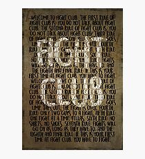 Fight Club - Rules Minimal Typo Poster  Photographic Print