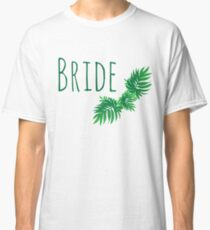 Palmy Bride Classic T-Shirt