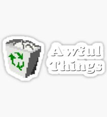 Title Card - Awful Things Sticker