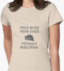 Free Hugs Porcupine Funny Womens Fitted T-Shirt