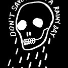 rainy day simple skull with hand drawn type (dark) by sixsixninenine