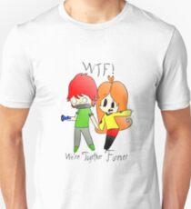 We're Together Forever Unisex T-Shirt