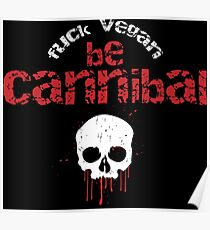Be cannibal Poster