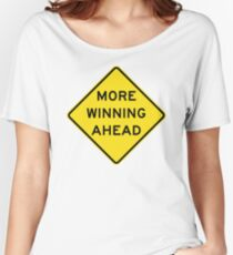 More Winning Ahead Women's Relaxed Fit T-Shirt