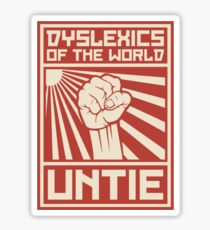 Dyslexics of the World UNTIE Sticker