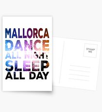 Mallorca - Dance All Night - Sleep All Day Postkarten