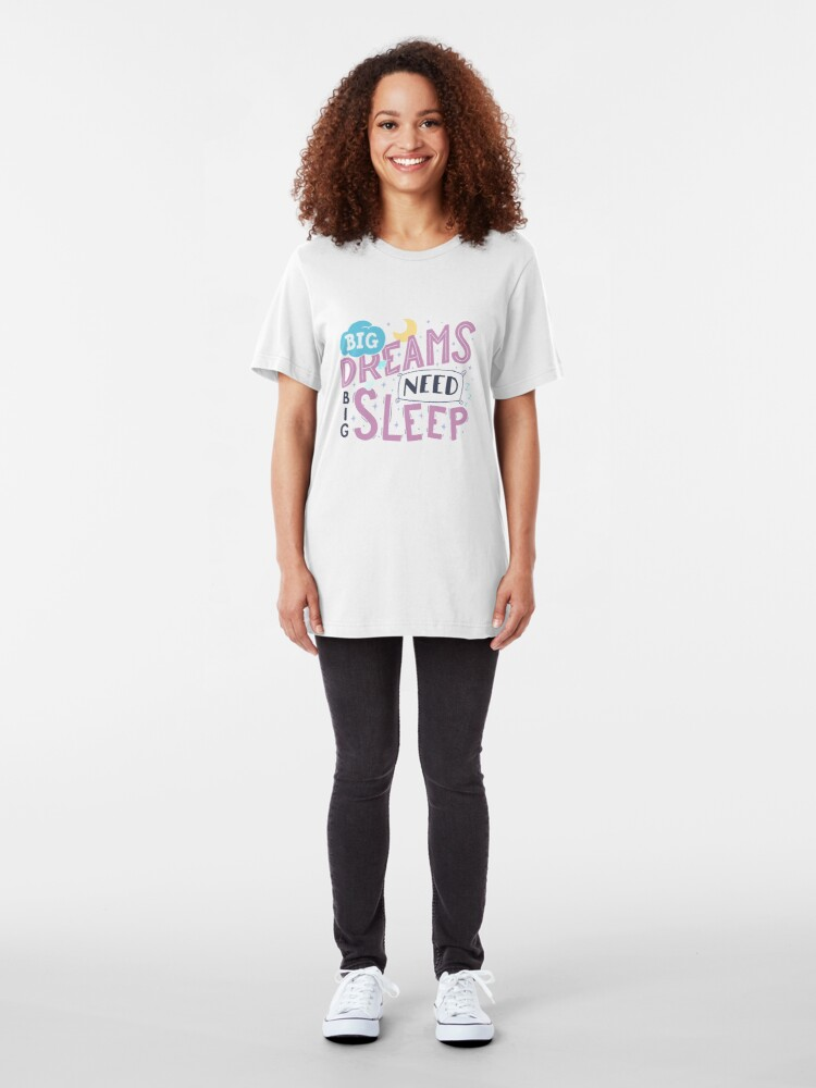 Alternate view of Big dreams need big sleep - Pink Slim Fit T-Shirt