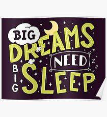 Big dreams need big sleep - Green Poster