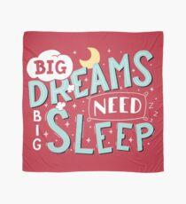 Big dreams need big sleep - Sky blue Scarf