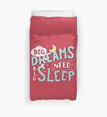 Big dreams need big sleep - Sky blue Duvet Cover