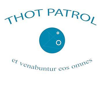 Thot Patrol by Wolfrenz0