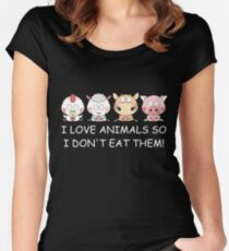 I LOVE ANIMALS SO I DON'T EAT THEM! Vegan Women's Fitted Scoop T-Shirt