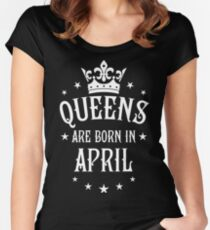 Queens are born in April Happy Birthday Queen Women's Fitted Scoop T-Shirt