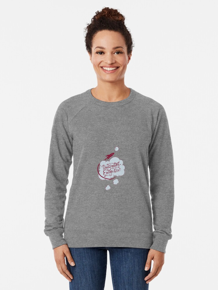 Alternate view of Imagination will take you everywhere Lightweight Sweatshirt