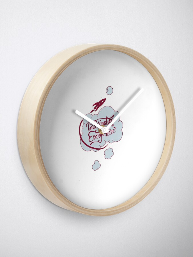 Alternate view of Imagination will take you everywhere Clock
