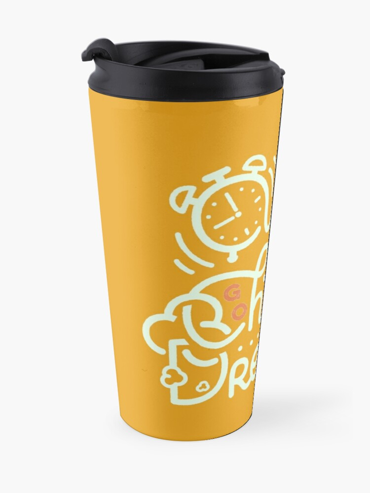 Alternate view of Wake up! Go chase your dreams! Travel Mug